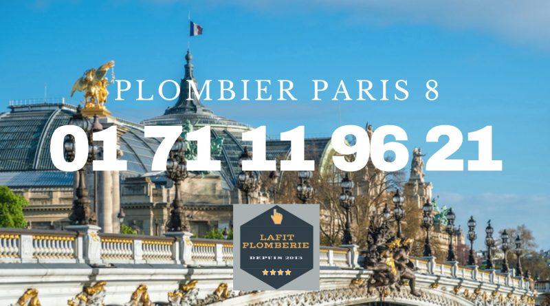 PLOMBIER PARIS 8 URGENT